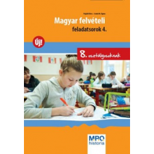Szabó M. Ágnes;Pojják Klára MAGYAR FELVÉTELI FELADATSOROK 4. (8. OSZTÁLYOSOKNAK) tankönyv
