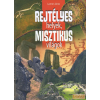 Szalay Rejtélyes helyek, misztikus világok