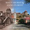 """SZÁZSZORKÉP Naptár, fali, SZÁZSZORKÉP, """"Magyarország annó és most"""""""