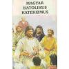 Szent István Társulat Magyar katolikus katekizmus