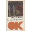 Szépirodalmi Tót atyafiak / Gavallérok (1986)