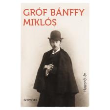 Szépmíves Könyvek gróf Bánffy Miklós: Huszonöt év irodalom