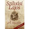 Szilvási Lajos SZILVÁSI LAJOS - A VINCELLÉR - JEGENYÉK SOROZAT 4.