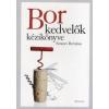 SZTANEV BERTALAN Borkedvelők kézikönyve
