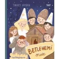 Takács Viktória Betlehemi mese irodalom
