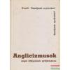 TANKÖNYVKIADÓ Dr. Kundt Ernő - Anglicizmusok