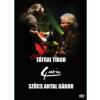 Tátrai Tibor és Szűcs Antal Gábor koncertje