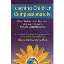 Teaching Children Compassionately – Marshall B. Rosenberg idegen nyelvű könyv