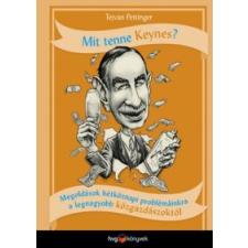 Tejvan Pettinger Mit tenne Keynes? gazdaság, üzlet