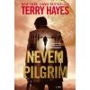 Terry Hayes HAYES, TERRY - NEVEM PILGRIM