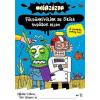 Tessloff - Babilon Kiadó Niklas Catlow - Tim Wesson: Megazúzda - Földönkívüliek az őrült tudósok ellen