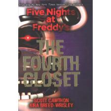The Fourth Closet – Scott Cawthon,Kira Breed-Wrisley idegen nyelvű könyv