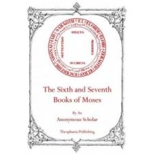 The Sixth and Seventh Books of Moses – Anonymous Scholar,Robert L Angus idegen nyelvű könyv