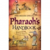 The Usborne Official Pharaoh's Handbook