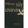 Thomas Pynchon SÚLYSZIVÁRVÁNY
