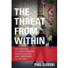 Threat from Within – Phil Gurski