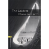 Tim Vicary OXFORD BOOKWORMS LIBRARY 1. - THE COLDEST PLACE ON EARTH - CD PACK 3E