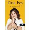 Tina Fey A nagymeNŐ