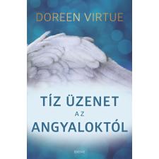 Tíz üzenet az angyaloktól ezoterika