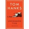 Tom Hanks Uncommon Type