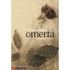 Tompa Andrea : Omerta - Hallgatások könyve