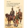 Tortoma Kiadó Süli Attila: A 11. (székely) huszárezred az 1848-49-es forradalomban és szabadságharcban (9789738995772)