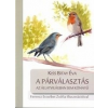 Tortoma Kiss Bitay Éva: A párválasztás az állatvilágban sem könnyű