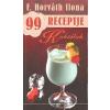 Totem Plusz Könyvkiadó Koktélok - F. Horváth Ilona 99 receptje 21.