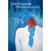 Tóth Krisztina Pillanatragasztó