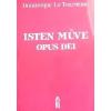 TOURNEAU, LE DOMINIQUE ISTEN MÛVE - OPUS DEI