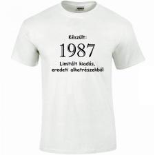 Tréfás póló 30 éves, Készült 1987...  (XXXL) vicces ajándék
