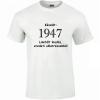 Tréfás póló 70 éves, Készült 1947... (M)