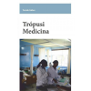 Trópusi Trópusi medicina