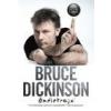 Trubadúr Kiadó Bruce Dickinson: Mire való ez a gomb? - Önéletrajz