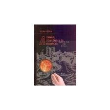Unicus A tanár, a történész és a komplex - Illik Péter ajándékkönyv