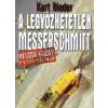 Vagabund Kiadó A legyőzhetetlen Messerschmitt