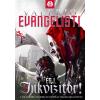 Valerio Evangelisti EVANGELISTI, VALERIO - ÉGJ, INKVIZÍTOR! - EYMERICH-SOROZAT 3.