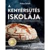 Valesa Schell A kenyérsütés iskolája