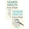 Vámos Miklós KEDVES KOLLÉGÁK 1-2.