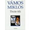 Vámos Miklós TISZTA TŰZ