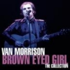 Van Morrison - Brown Eyed Girl - The Collection