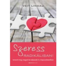 Veit Lindau Szeress radikálisan! életmód, egészség