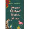 Ventus Libro Gail Honeyman - Eleanor Oliphant köszöni, jól van (Új példány, megvásárolható, de nem kölcsönözhető!)