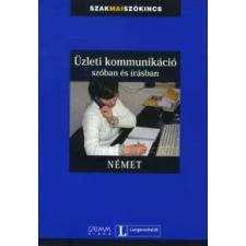 Vera Eck, Simon Drennan, Gyáfrás Edit ÜZLETI KOMMUNIKÁCIÓ SZÓBAN ÉS ÍRÁSBAN (NÉMET) nyelvkönyv, szótár