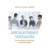 VERSEGI BEÁTA-MÁRIA Kapcsolatteremtő spiritualitás