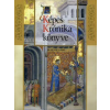 Veszprémy László, Wehli Tünde, Hapák József A Képes Krónika könyve