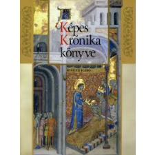 Veszprémy László, Wehli Tünde, Hapák József A Képes Krónika könyve társadalom- és humántudomány