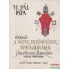 VI. Pál pápa körlevele a népek fejlődésének támogatásáról