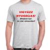 Vigyázz nyugdíjas póló