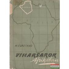 Viharsarok Afrikában történelem
